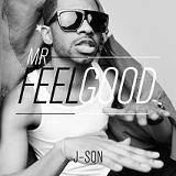MR FEELGOOD (2013)